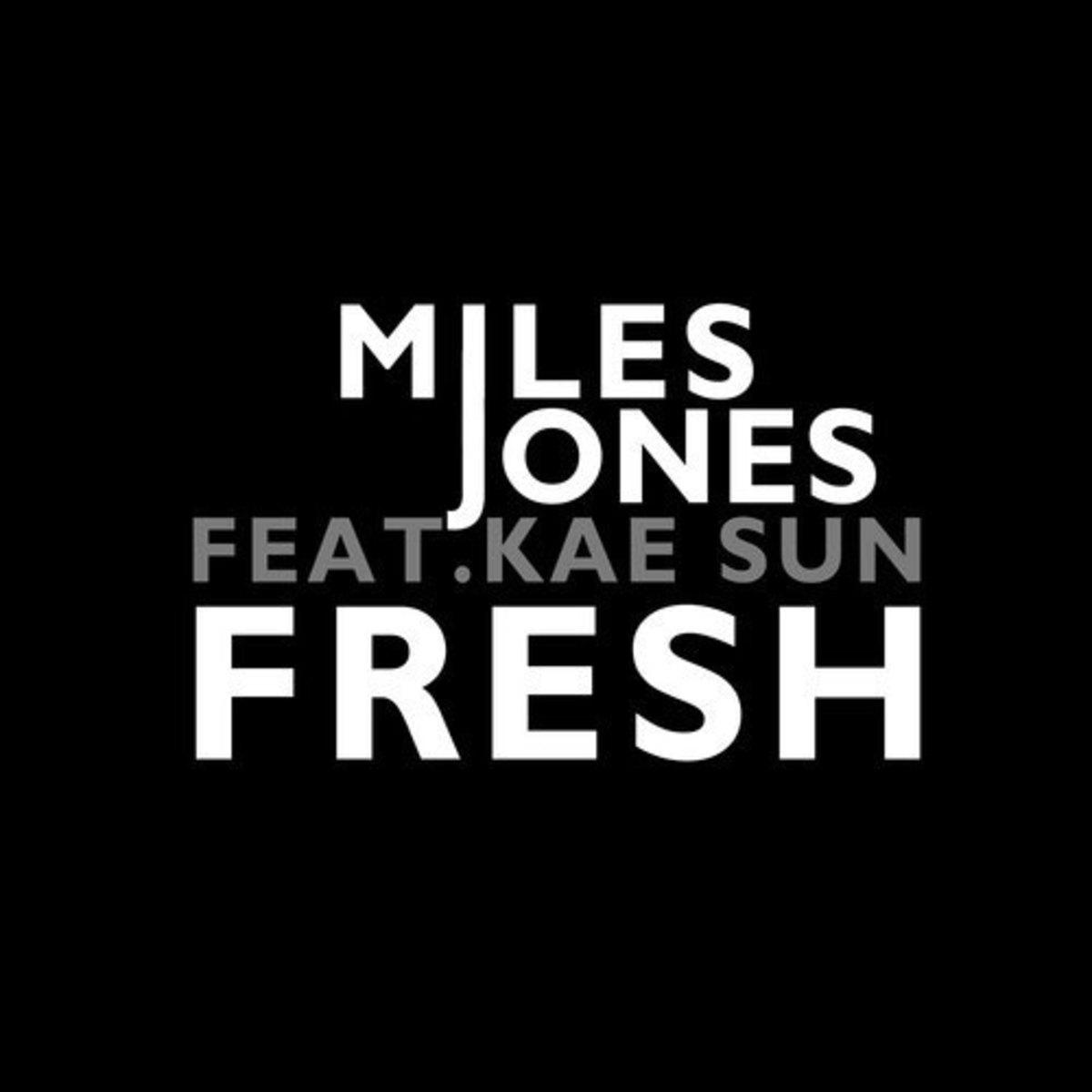 milesjones-fresh.jpg