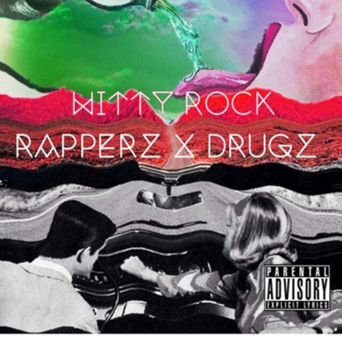 wittyrock-rapperzndrugz.jpg