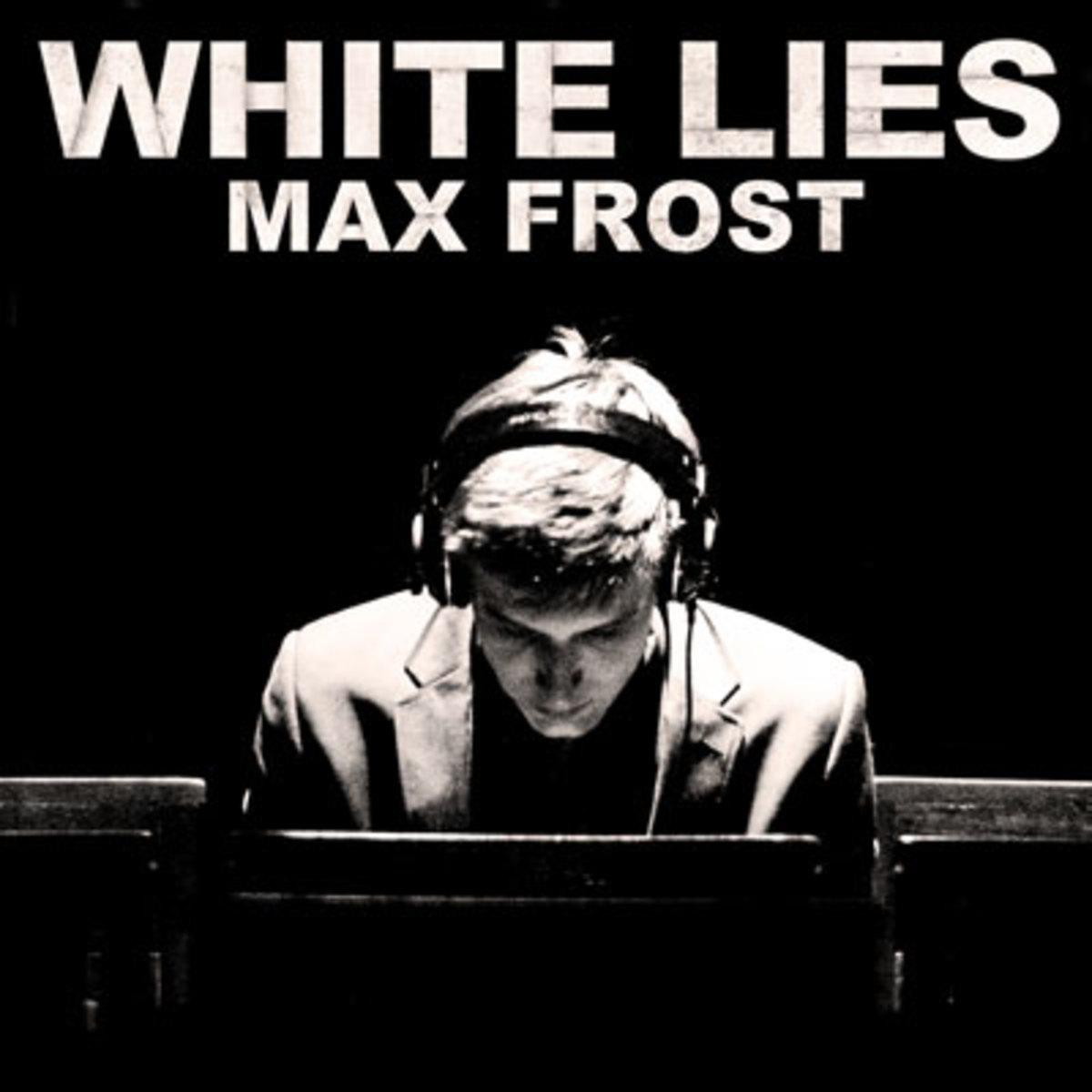 maxfrost-whitelies.jpg