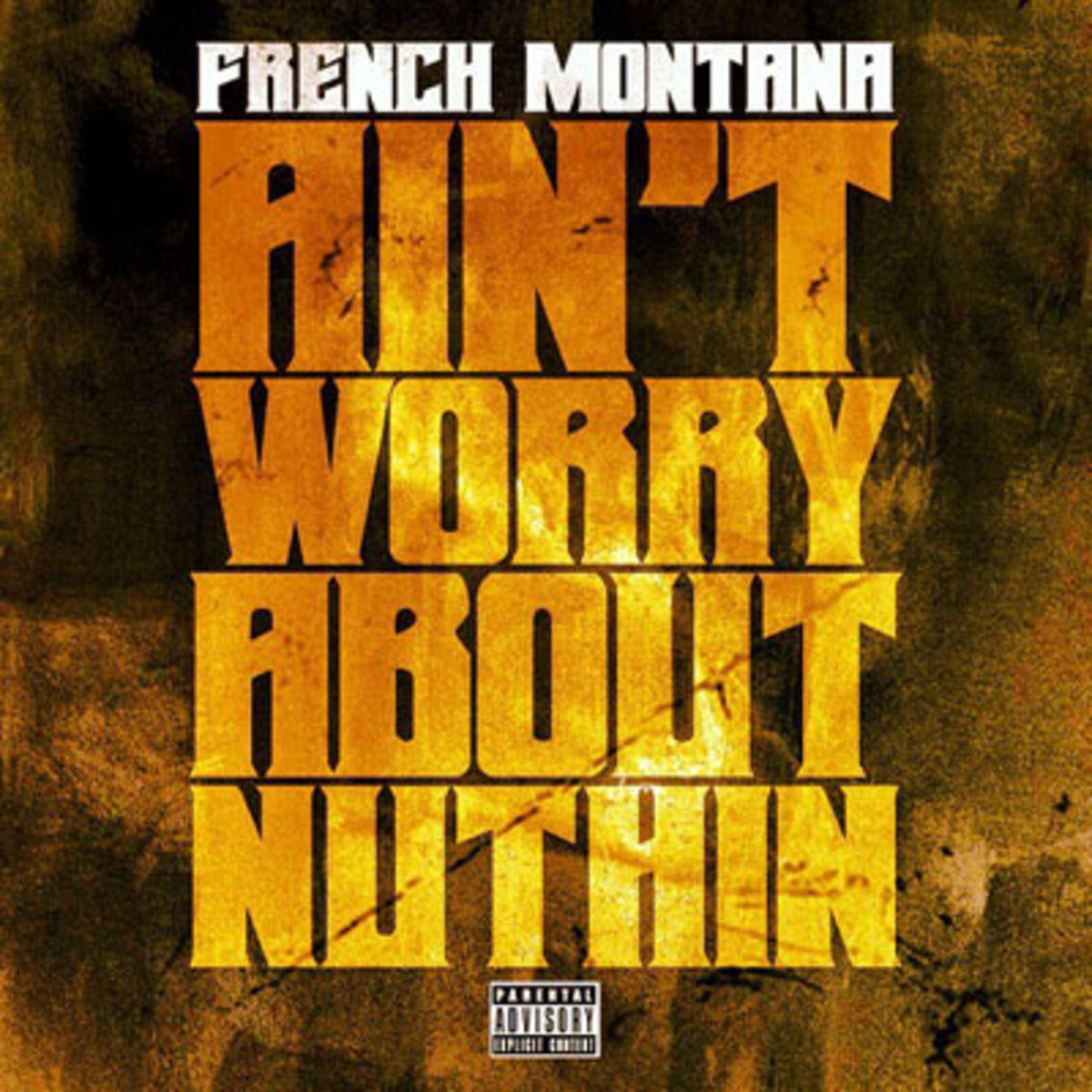 frenchmontana-aintworry.jpg