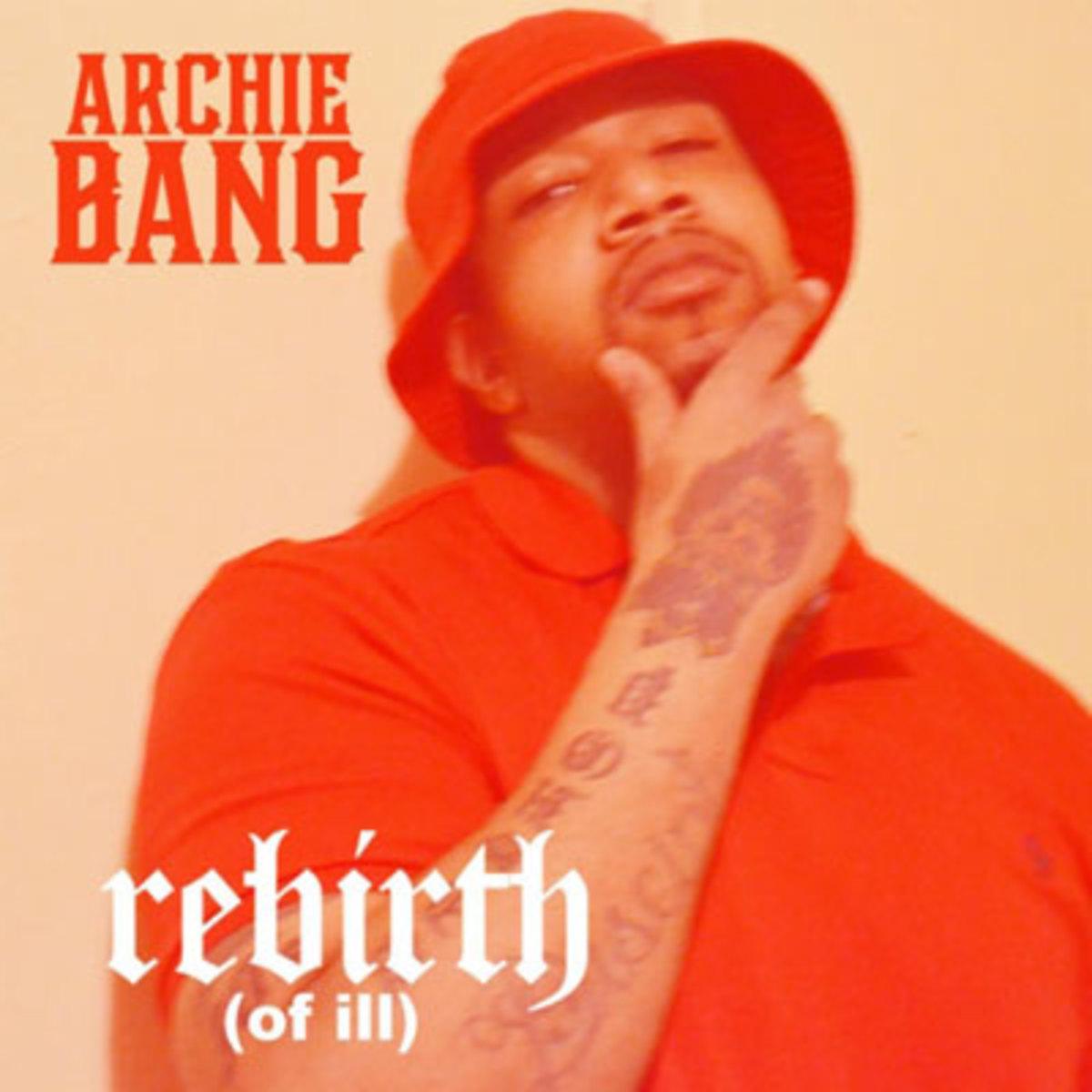archiebang-rebirthofill.jpg