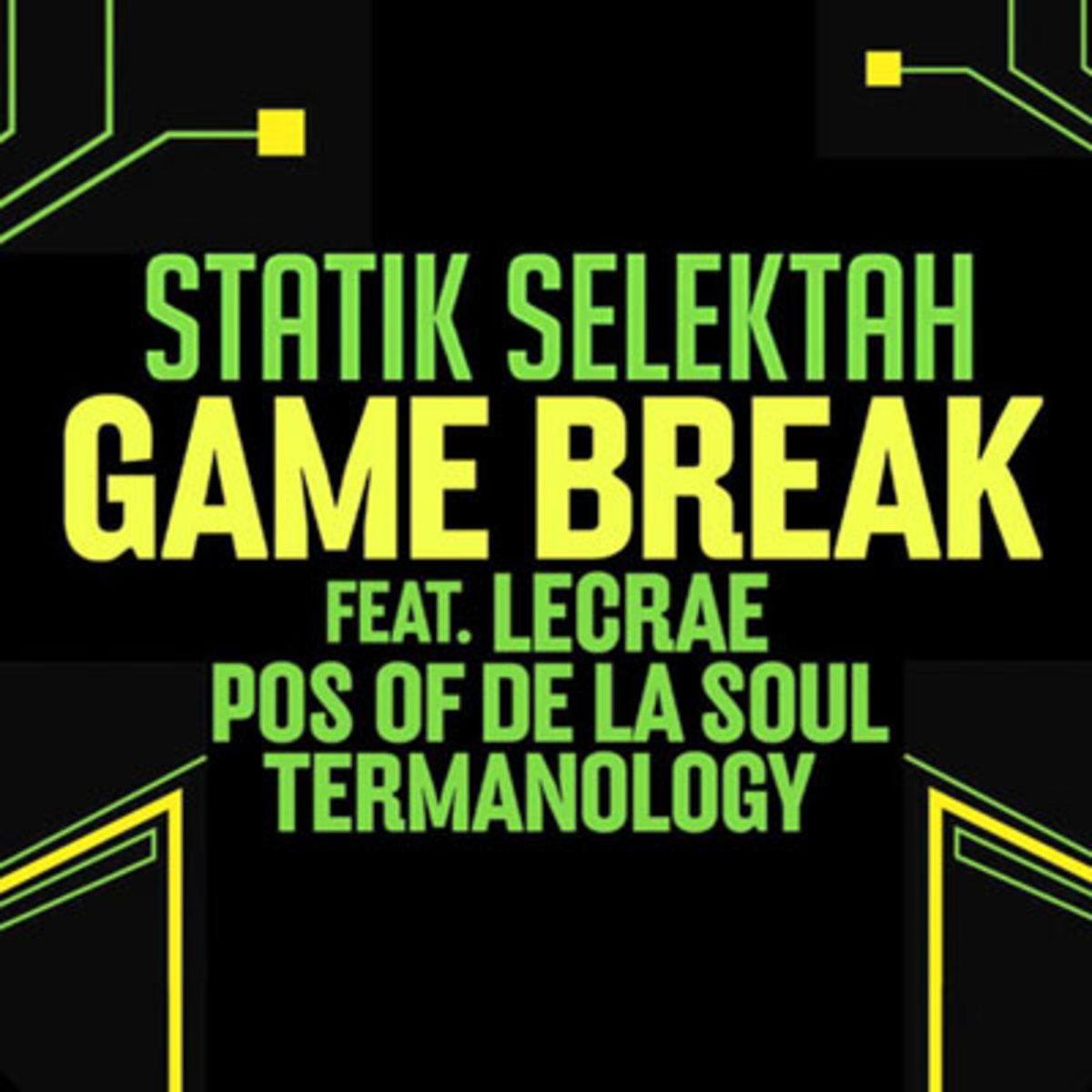 statikselektah-gamebreak.jpg