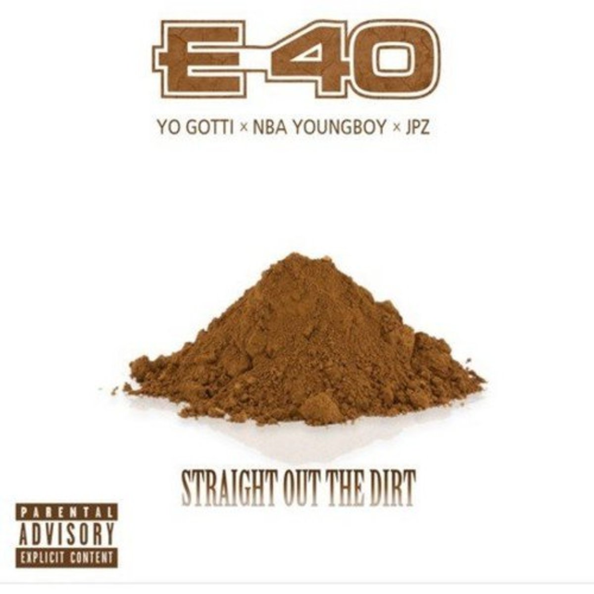 e-40-straight-out-the-dirt.jpg