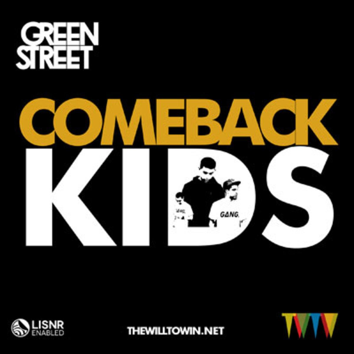 greenstreet-comebackkids.jpg