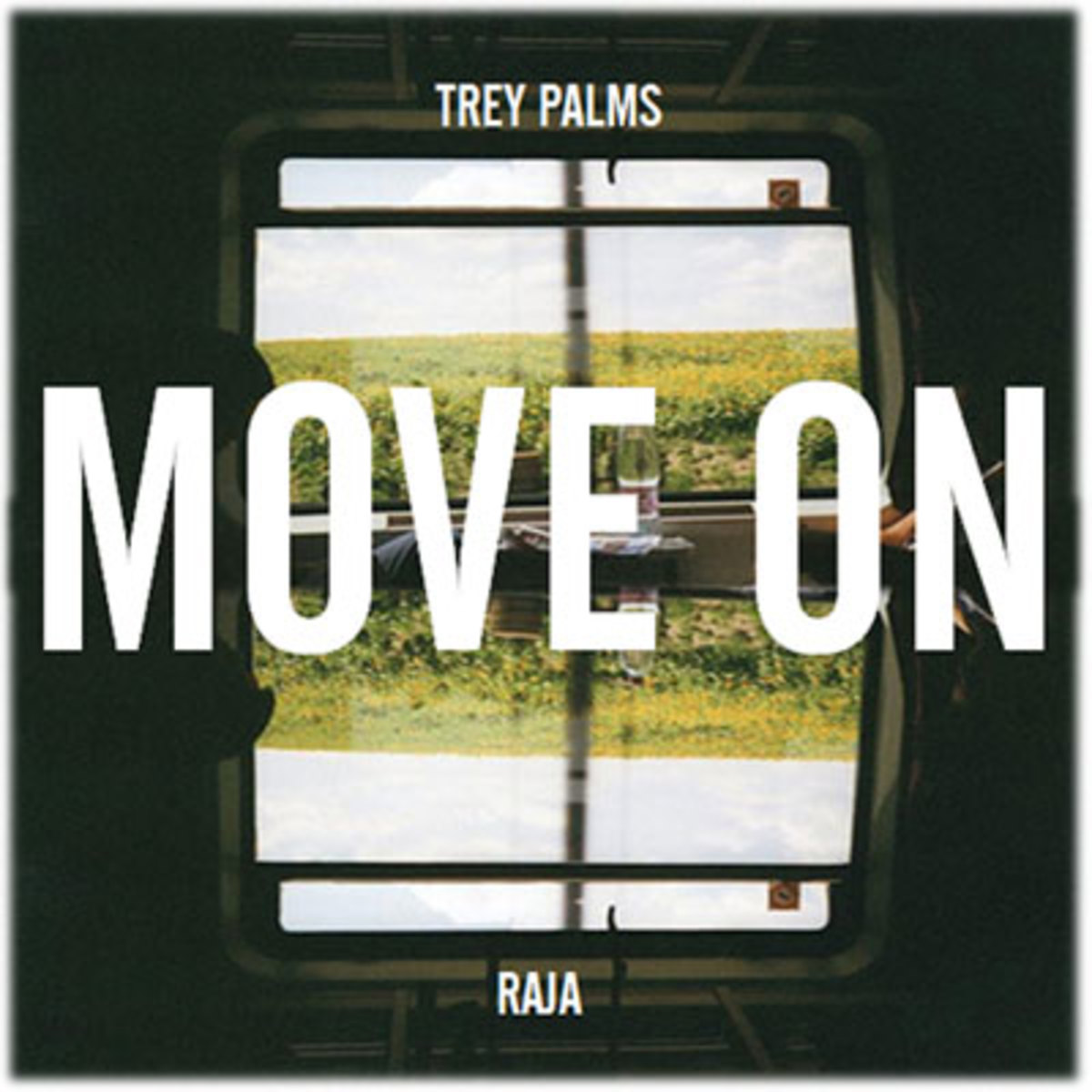 treypalms-moveon.jpg