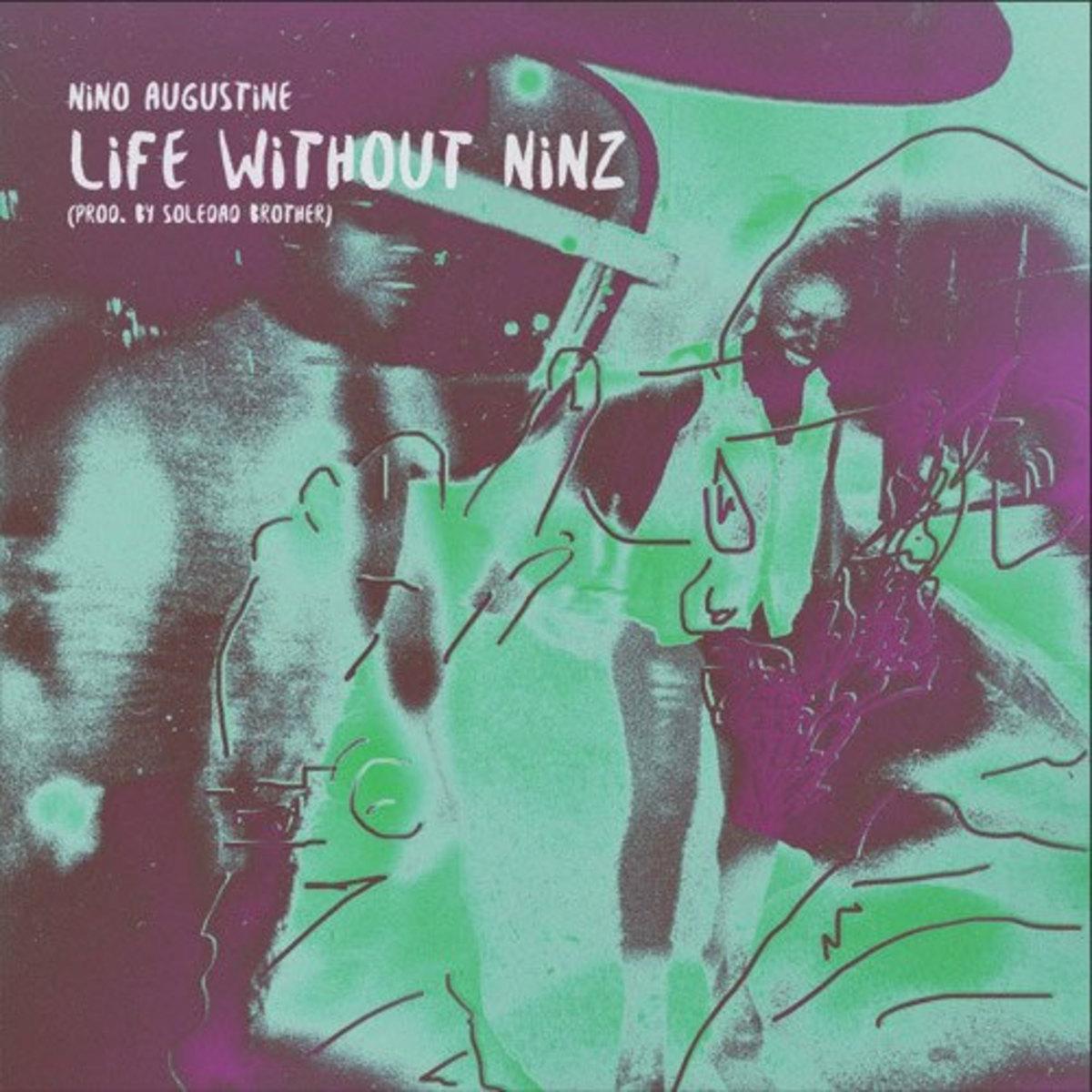 nino-augustine-life-without-ninz.jpg