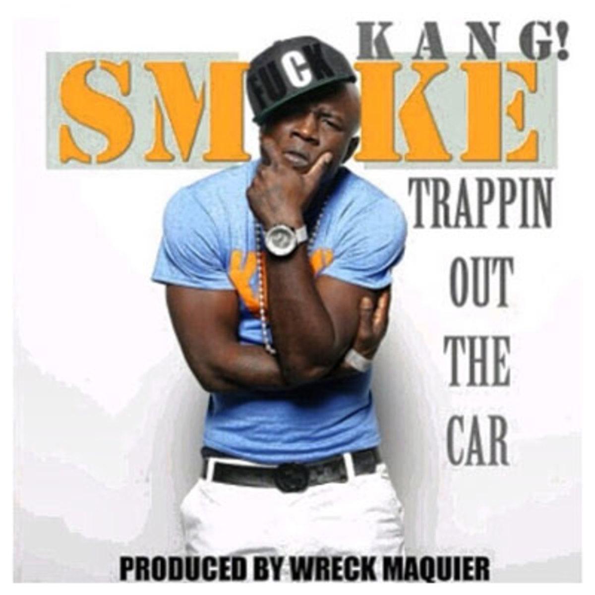 smokekang-trappin.jpg