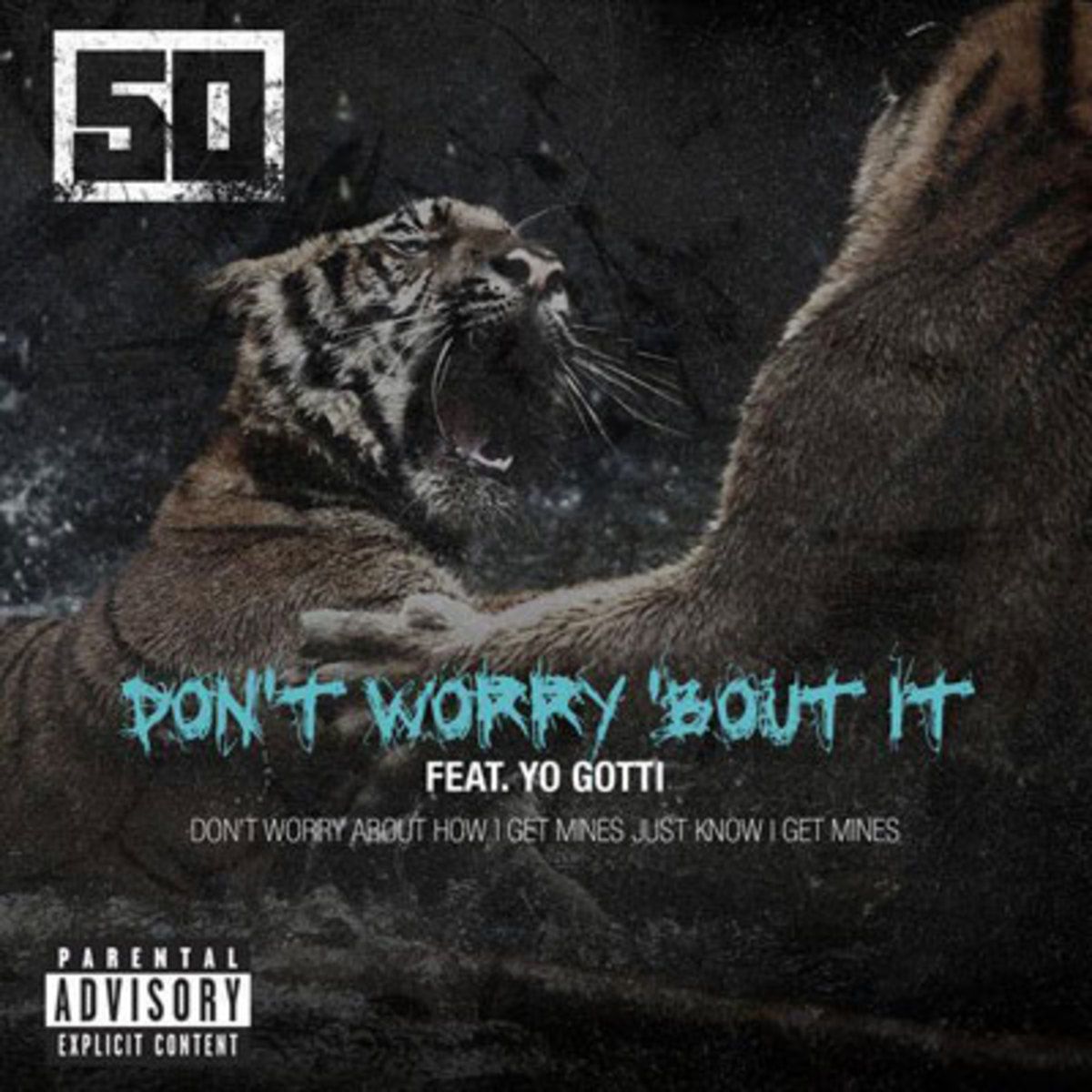 50cent-dontworry.jpg