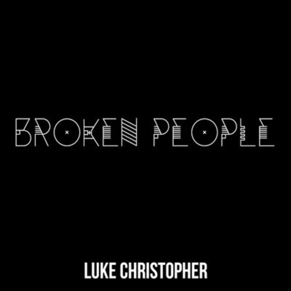 lukechris-brokenpeople.jpg
