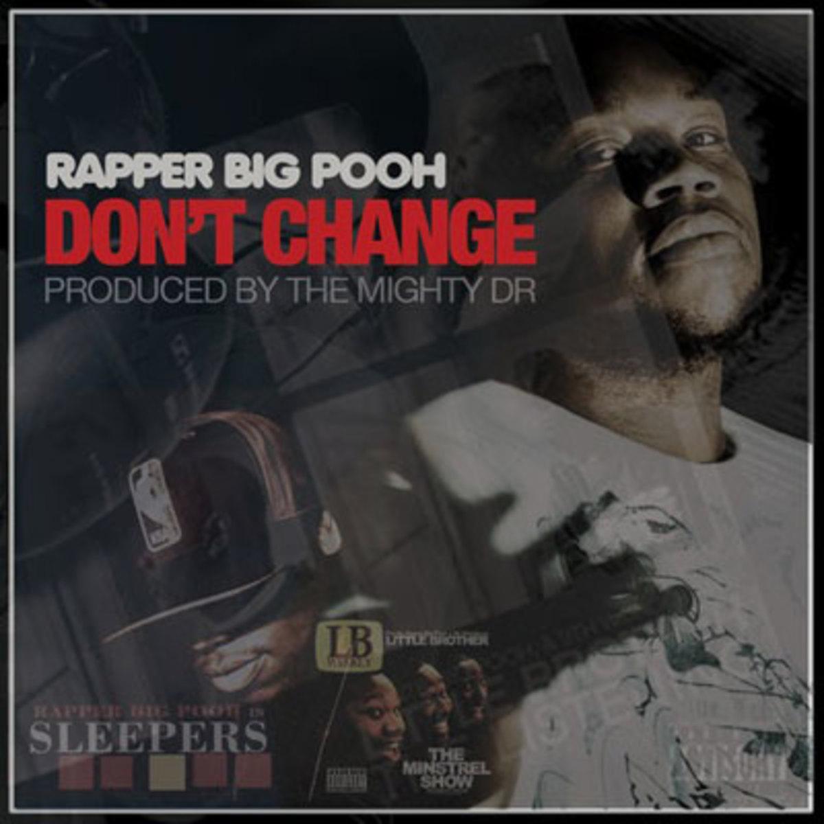 rapperbigpooh-dontchange.jpg