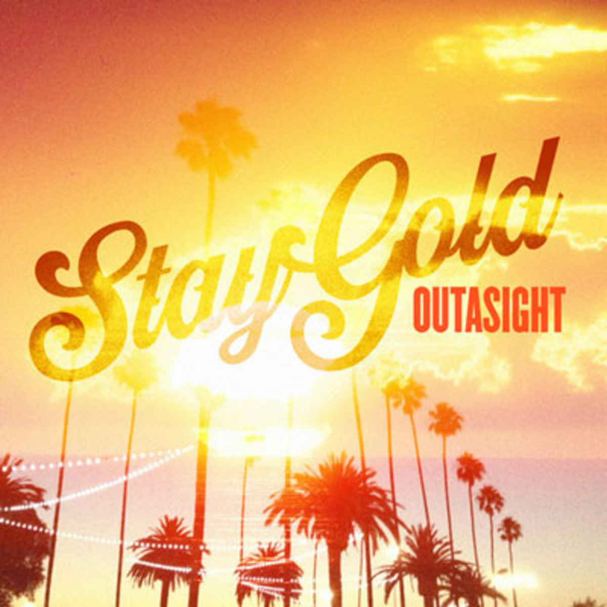 outasight-staygold.jpg