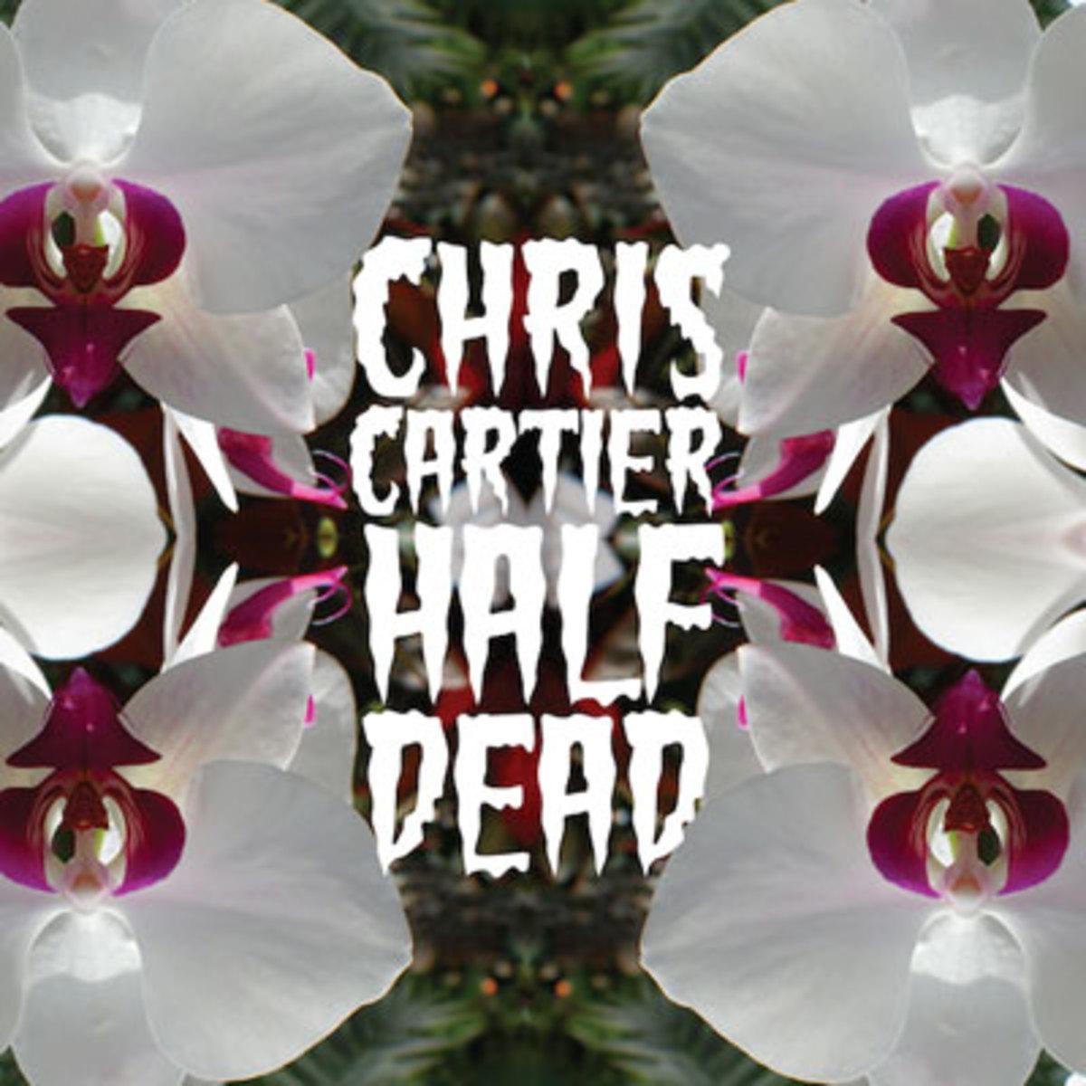 chriscartier-halfdead.jpg