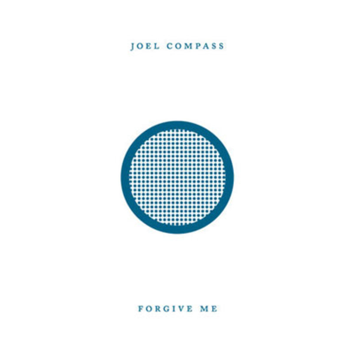 joelcompass-forgiveme.jpg