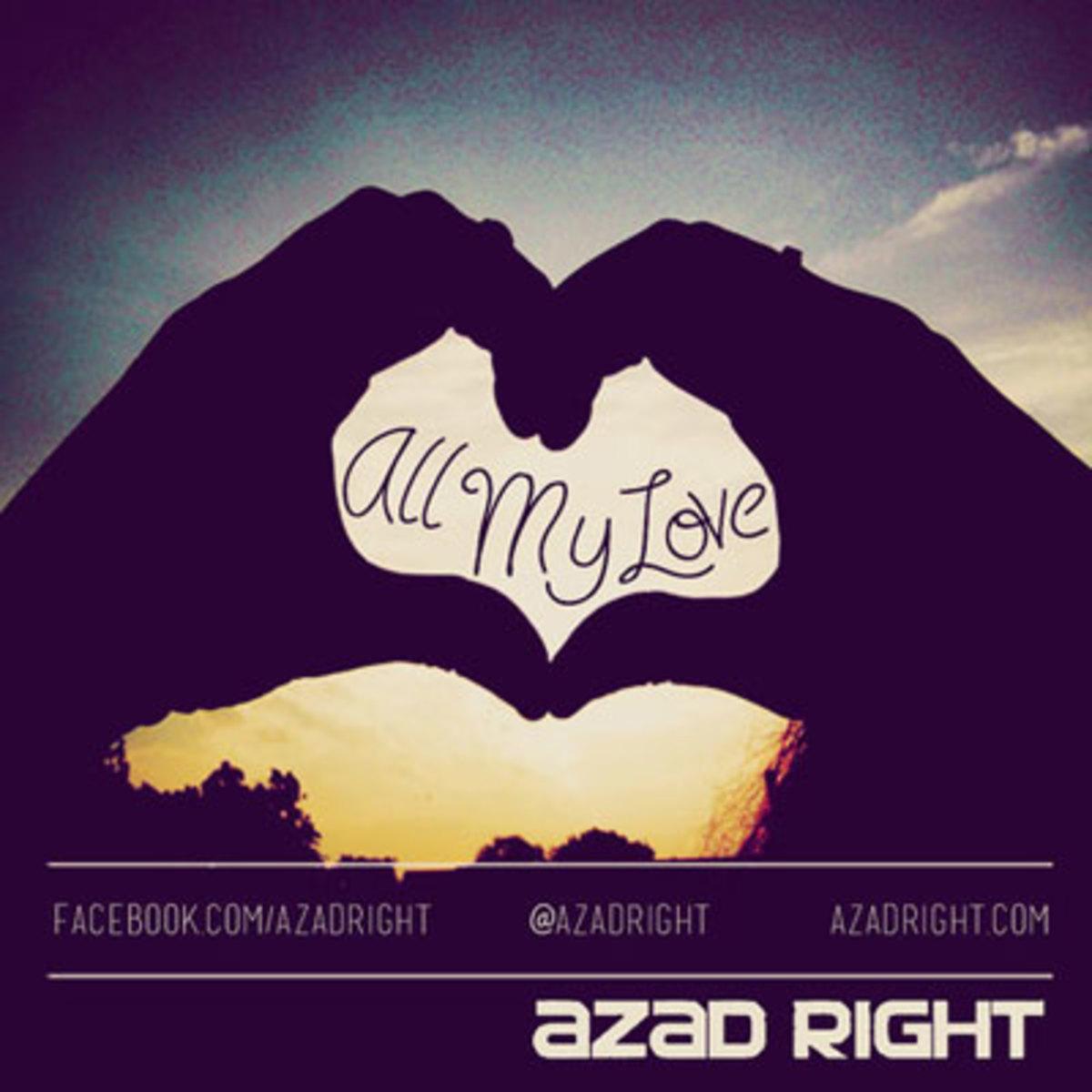 azadright-allmylove.jpg
