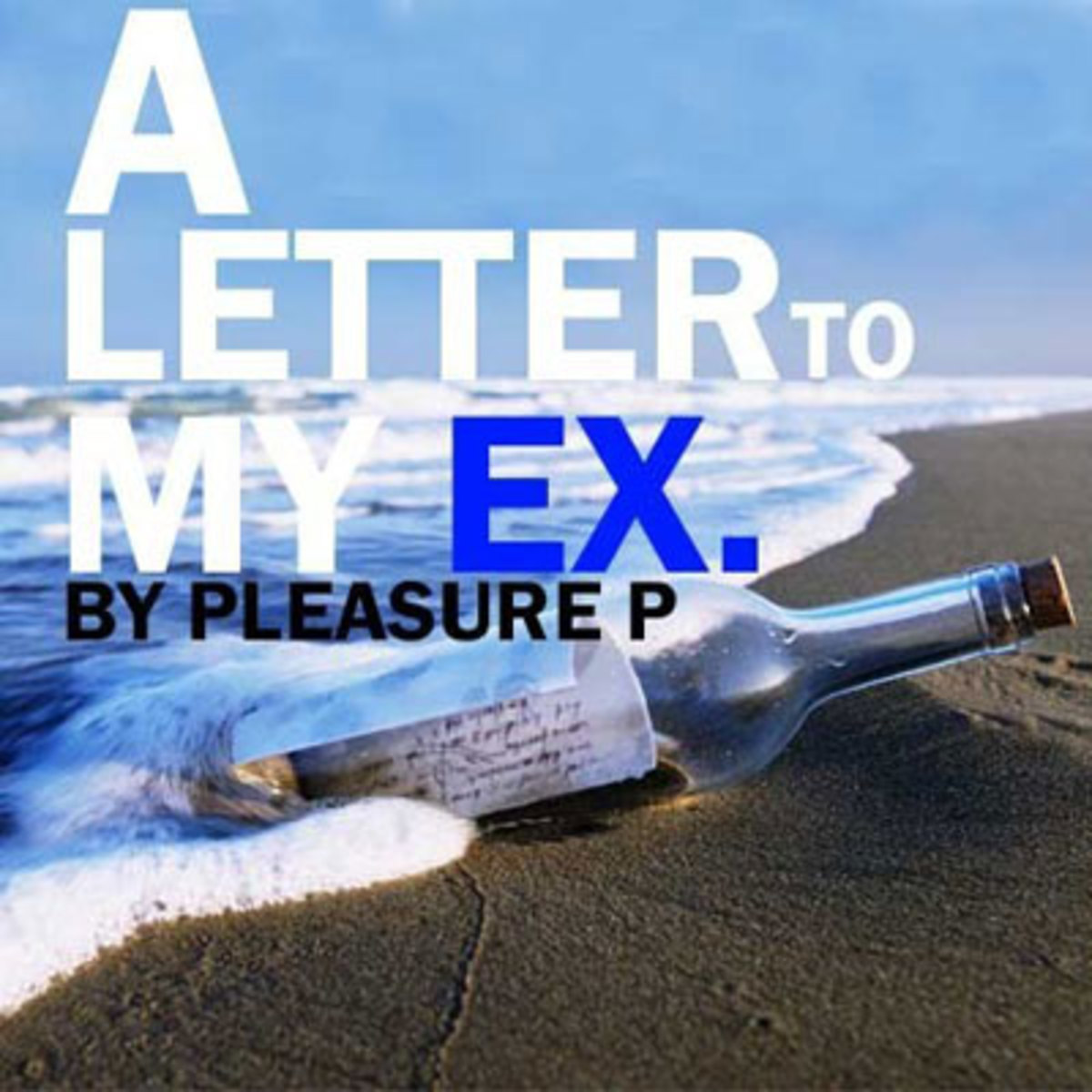 Pleasure P   Letter to My Ex   DJBooth