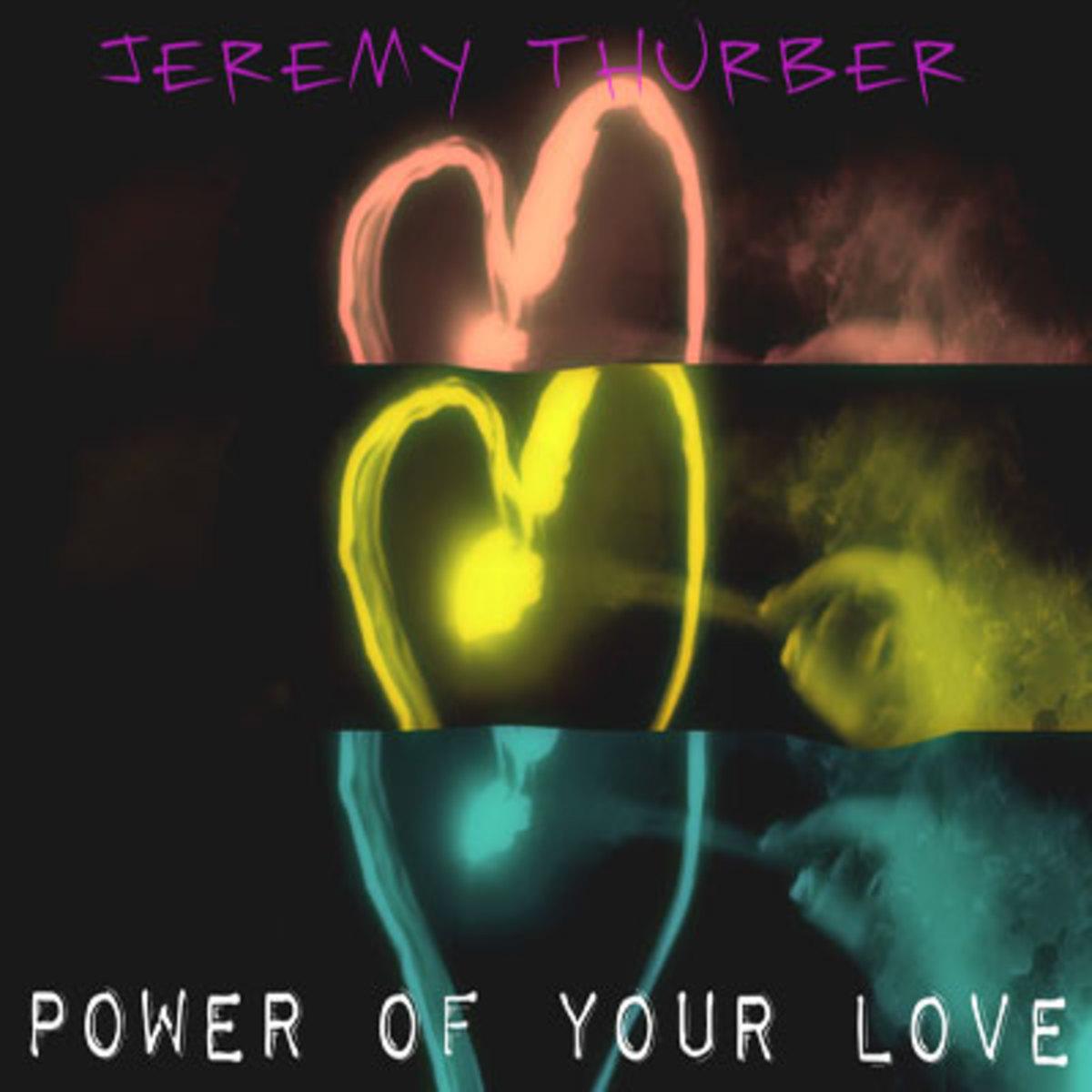 jeremythurber-powerlove.jpg
