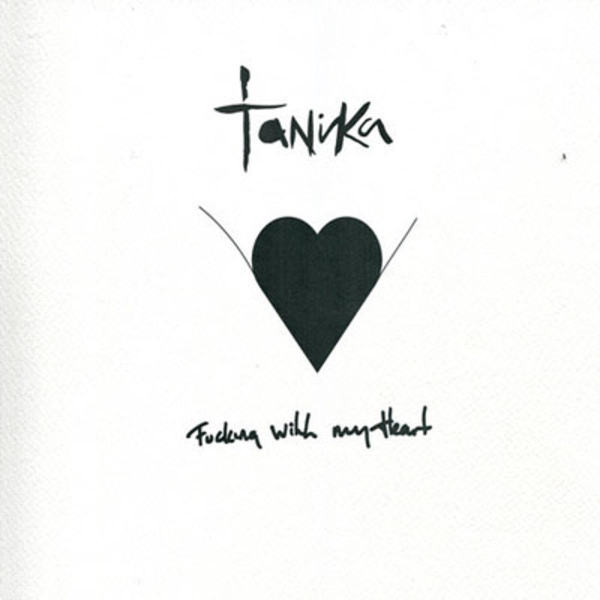 tanika-fkingwithmyheart.jpg