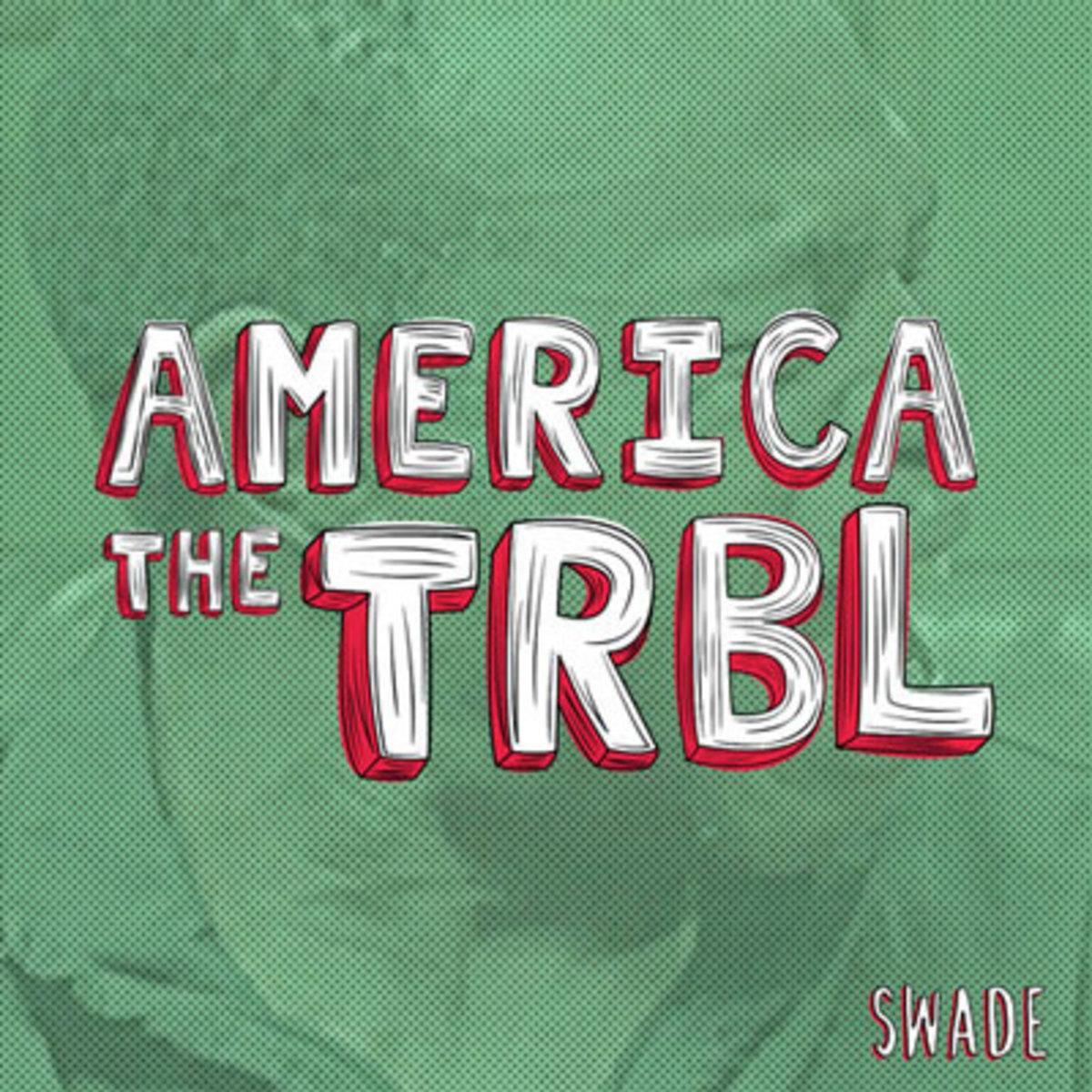 swade-americatrbl.jpg