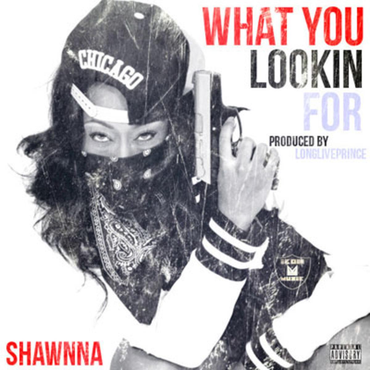 shawnna-whatulookinfor.jpg