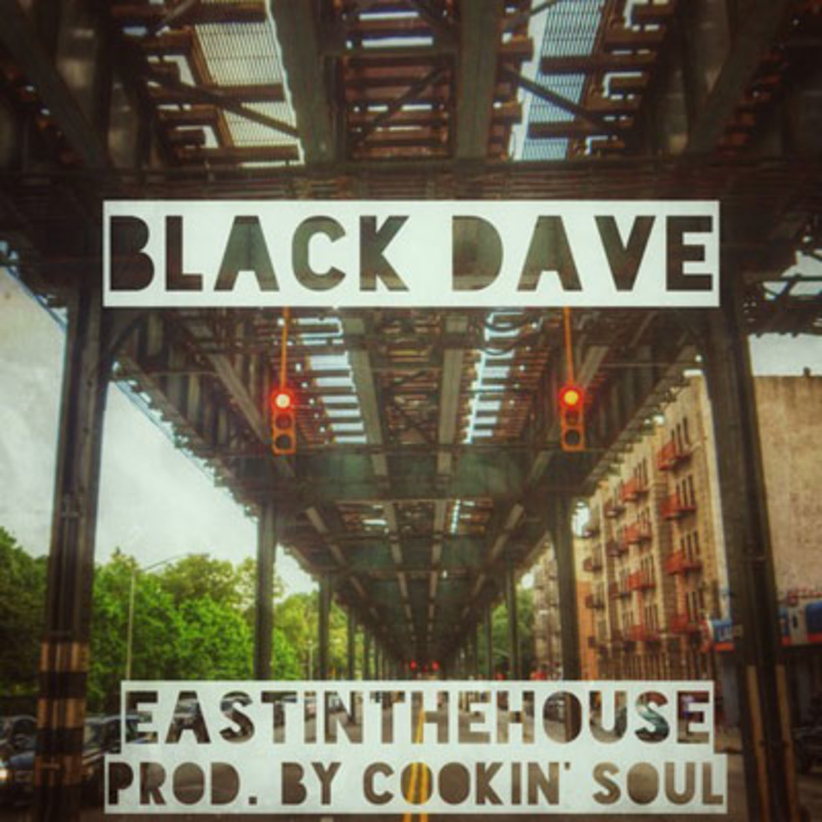 blackdave-eastinthehouse.jpg