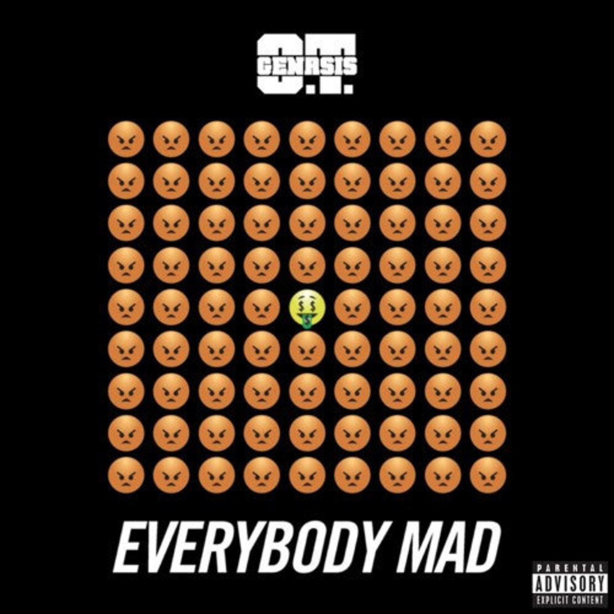 ot-genasis-everybody-mad.jpg