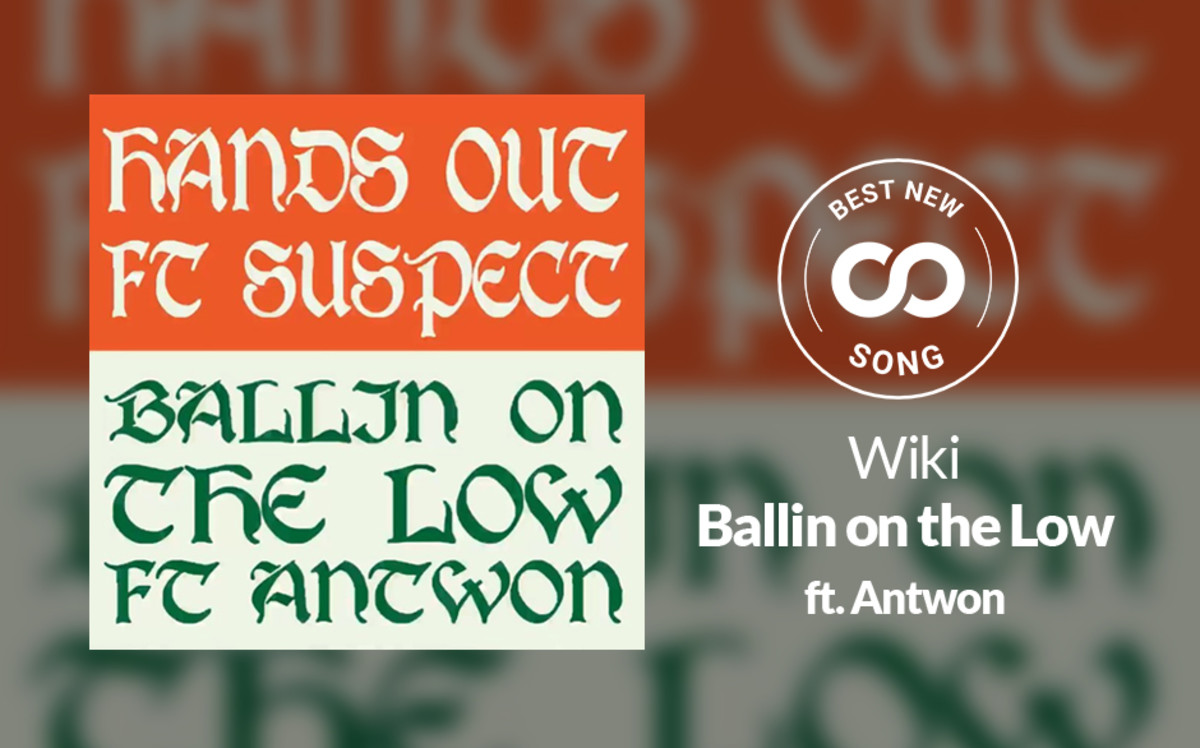 Wiki, Antwon, Ballin on the Low