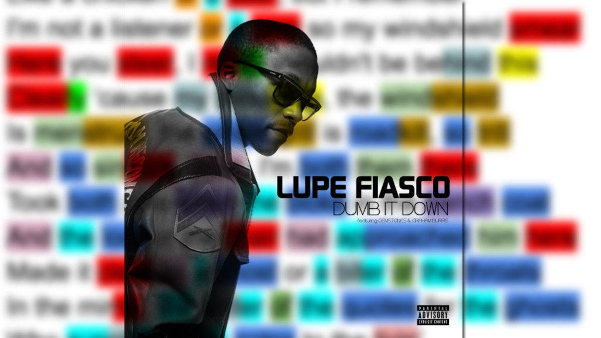 "Lupe Fiasco ""Dumb It Down"" Rhyme Scheme Break Down"