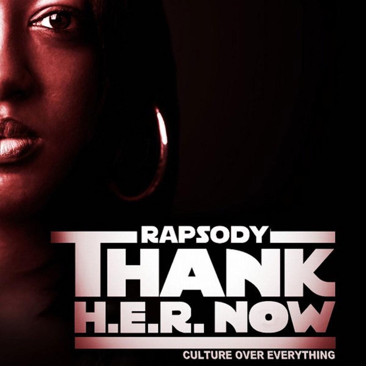 rapsody-thank-her-now