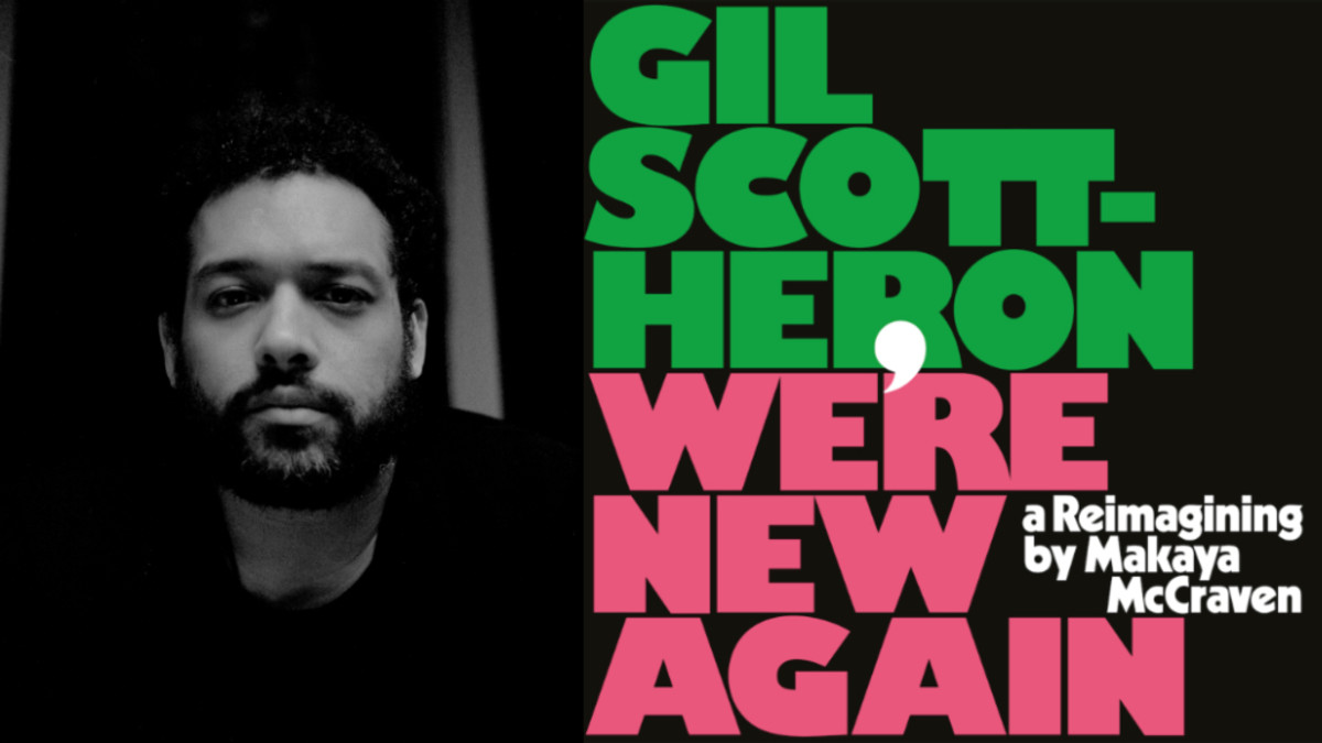 Makaya McCreaven Brings Gil Scott-Heron Back Home